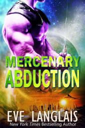 Mercenary Abduction: Alien Abduction #4
