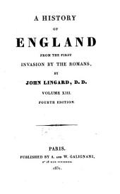A History of England from the First Invasion by the Romans: Volume 13