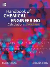 Handbook of Chemical Engineering Calculations, Fourth Edition: Edition 4