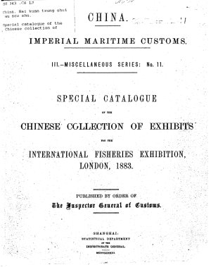 Special Catalogue of the Chinese Collection of Exhibits for the International Fisheries Exhibition  London  1883     PDF