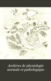 Archives de physiologie normale et pathologique: Volumes 3 à 4
