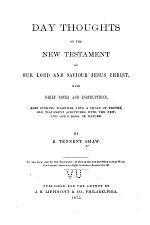 Day Thoughts on the New Testament of Our Lord and Saviour Jesus Christ