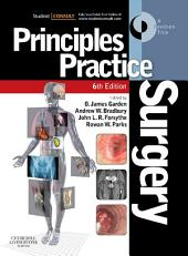 Principles and Practice of Surgery E-Book: With STUDENT CONSULT Online Access, Edition 6