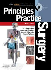 Principles and Practice of Surgery E Book PDF