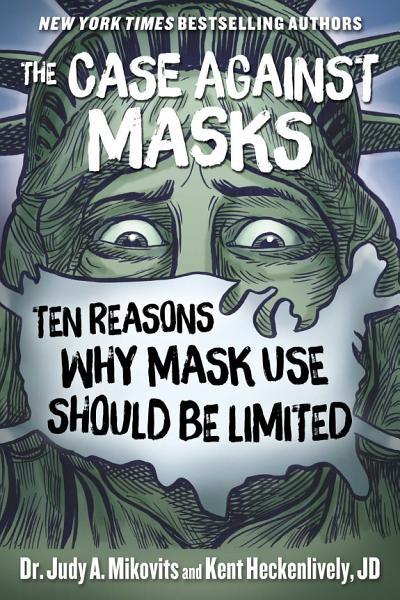 Download The Case Against Masks Book