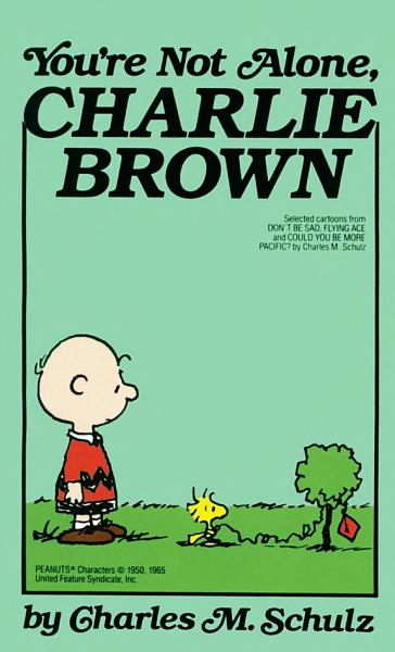 Download You re Not Alone  Charlie Brown Book