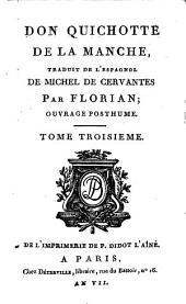 Don Quichotte de la Manche: ouvrage posthume : Ornée de 24 figures, Volume3