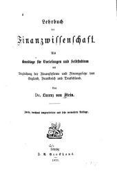 Lehrbuch der Finanzwissenschaft: Als Grundlage für Vorlesungen und Selbstudium mit Vergleichung der Finanzsysteme und Finanzgesetze von England, Frankreich und Deutschland