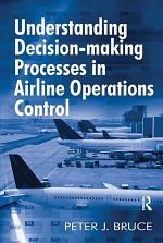 Understanding Decision-making Processes in Airline Operations Control