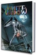 White Widow, Vol. 1