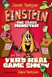 Einstein the Class Hamster and the Very Real Game Show