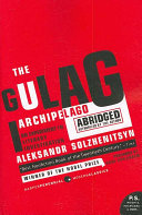 The Gulag Archipelago 1918-1956 Abridged
