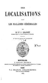 Des Localisations dans les maladies cérébrales