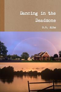 Dancing in the Deadzone Book