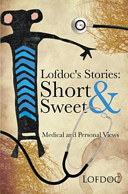 Lofdoc s Stories  Short and Sweet