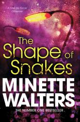 The Shape Of Snakes Book PDF