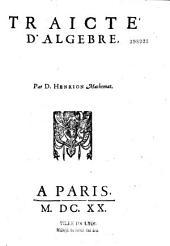 Traicté d'algèbre, par D. Henrion Mathemat. [i. e. Clément Cyriaque de Mangin]