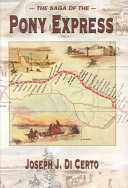 Download The Saga of the Pony Express Book
