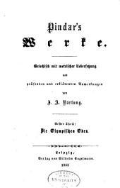 Die griechischen Lyriker: Griechisch mit metrischer Uebersetzung und prüsenden und erklärenden Anmerkungen, Bände 1-2