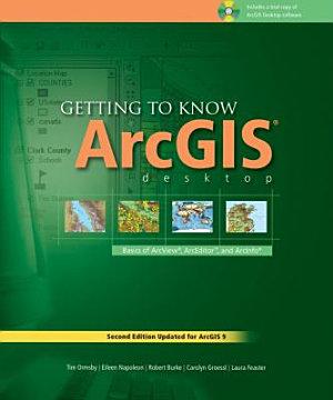 Getting to Know ArcGIS Desktop PDF