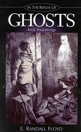 In the Realm of Ghosts and Hauntings PDF