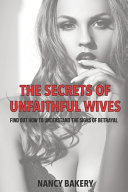 The Secrets Of Unfaithful Housewives