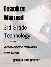 Third Grade Technology Curriculum: 32-Lesson Comprehensive Curriculum