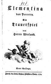 Clementina von Porretta. Ein Trauerspiel. Neue Aufl