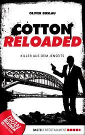 Cotton Reloaded - 37: Killer aus dem Jenseits