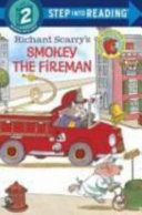 Richard Scarry s Smokey the Fireman Book