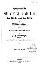 Synchronistische Geschichte der Kirche und der Welt im Mittelalter. 1 (1953)