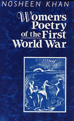 Women s Poetry of the First World War PDF