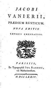 Jacobi Vanierii, Praedium rusticum