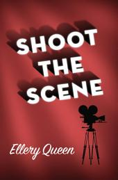 Shoot the Scene