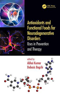 Antioxidants and Functional Foods for Neurodegenerative Disorders PDF