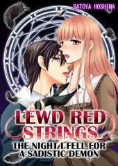 (TL) Lewd Red Strings Vol.1: The night I fell for a sadistic demon