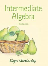 Intermediate Algebra: Edition 5