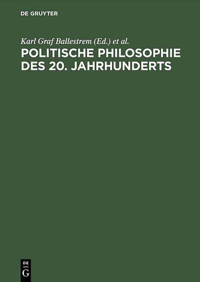Politische Philosophie des 20  Jahrhunderts PDF