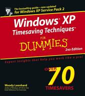 Windows XP Timesaving Techniques For Dummies: Edition 2