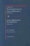 Fundamentals of Legal Research  Eighth Edition  and Legal Research Illustrated  Eighth Edition PDF