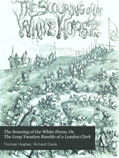 The Scouring of the White Horse: Or, The Long Vacation Ramble of a London Clerk
