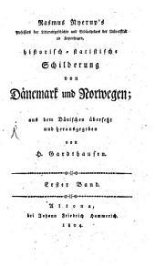 Kulturgeschichte von Dänemark und Norwegen: mit besonderer Rücksicht auf den Bürger- und Bauernstand, Band 1