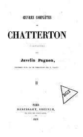 Oeuvres complètes de Chatterton: Volume2