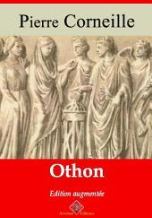 Othon: Nouvelle édition augmentée