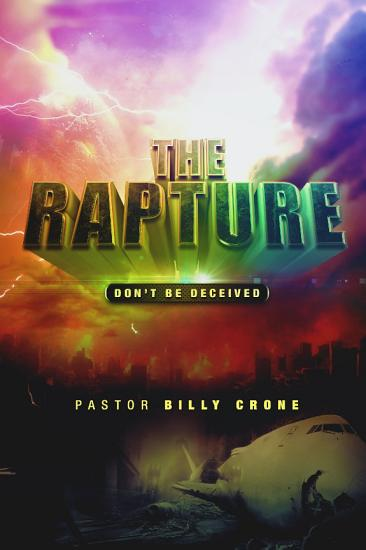 The Rapture  Don t Be Deceived PDF