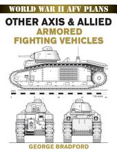 Other Axis & Allied Armored Fighting Vehicles