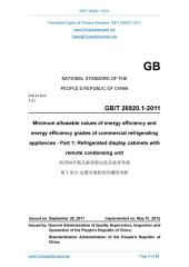 GB 26920.1-2011: Translated English of Chinese Standard. GB26920.1-2011: Minimum allowable values of energy efficiency and energy efficiency grades of commercial refrigerating appliances - Part 1: Refrigerated display cabinets with remote condensing unit