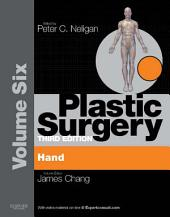Plastic Surgery: Volume 6: Hand and Upper Limb (Expert Consult - Online), Edition 3