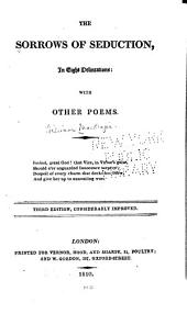 The Sorrows of Seduction, in Eight Delineations: With Other Poems ...