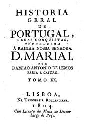 Historia Geral De Portugal, E Suas Conquistas: Volume 20